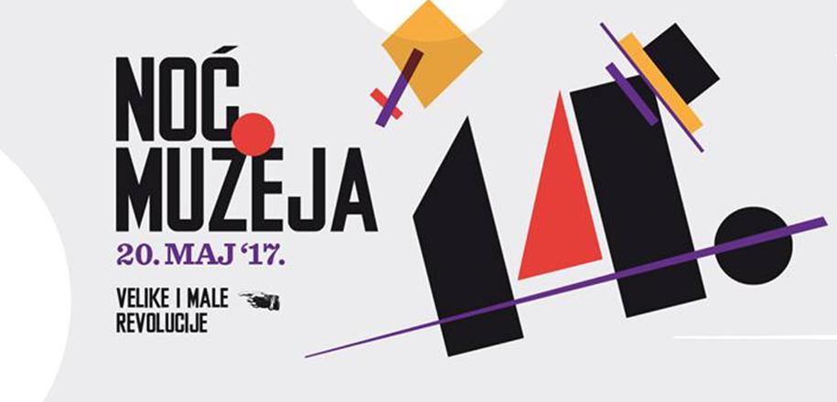 Noć muzeja 2017: Velike i male revolucije